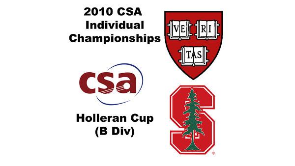 2010 CSA Individuals - Holleran Cup (B Div) Con Semis: Cecelia Cortes (Harvard) and Cecilia Haig (Stanford)