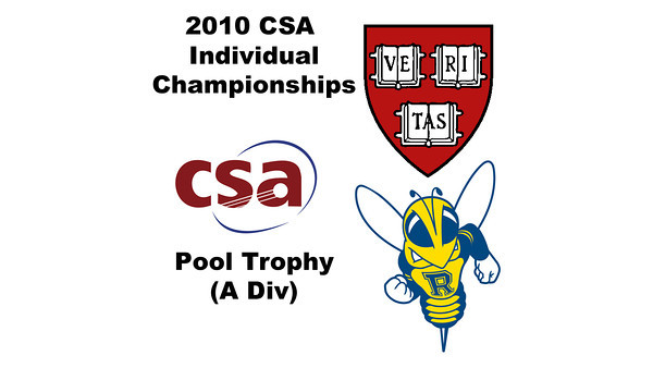 2010 CSA Individuals - Pool Trophy (A Div) Semis: Colin West (Harvard) and Benjamin Fischer (Rochester)