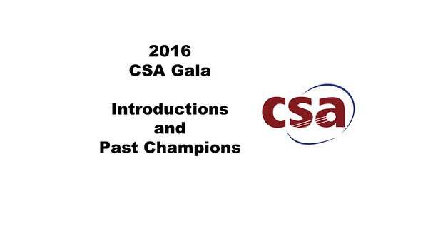 CSA Gala Introductions and Past Champions' Welcome
