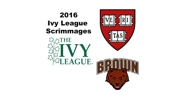 2016 Ivy League Scrimmages:  Scarlett Bergam (Brown) and Sophie Mehta (Harvard)