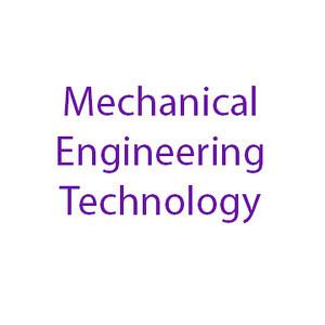 Mechanical Engineering Technology
