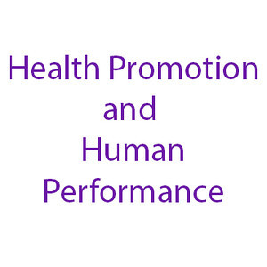 Health Promotion and Human Performance