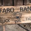 Sign at Faro Gambling Tent