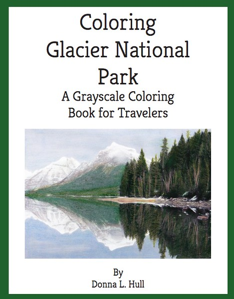 Coloring Glacier National Park, A Grayscale Coloring Book for Travelers is a fun coloring reminder of the beauty of Glacier National Park.