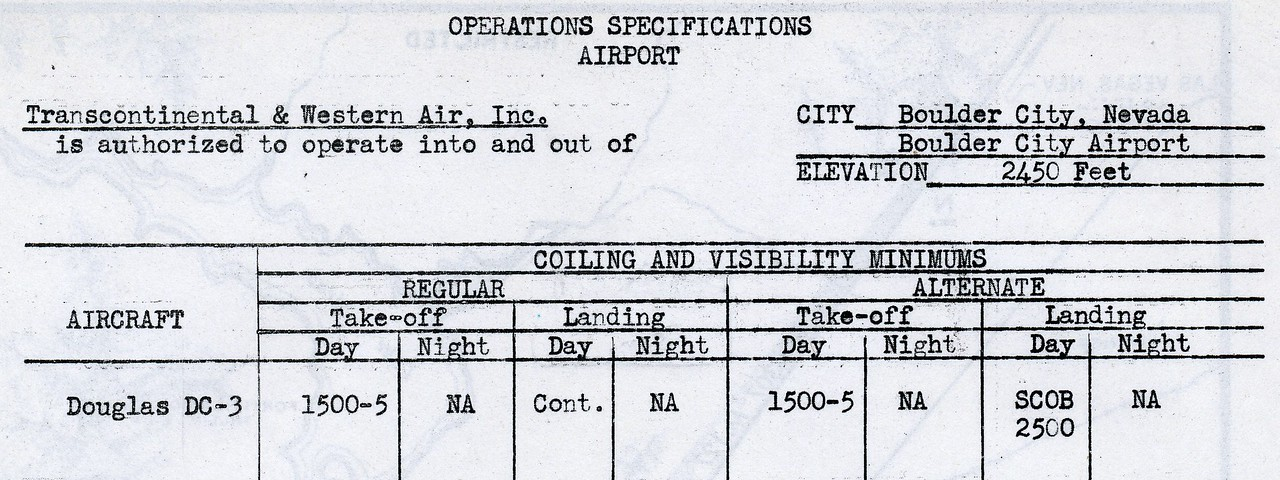Boulder City Airport, also a TWA terminal, would have been a logical choice to land for fuel. However, the airport in 1942 did not have runway lights. Landings and Take-offs at night were Not Allowed (NA).