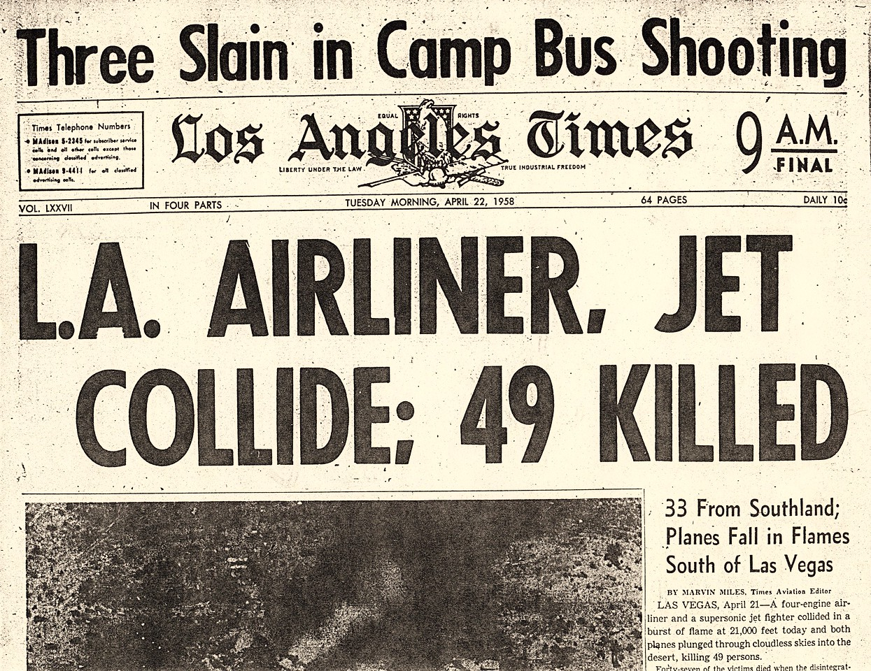 The accident made headlines from coast to coast and around the world.
