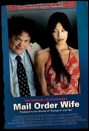 "1-Sheet & Ad Campaign ""Mail Order Wife"" 7/20/2004"