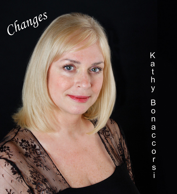 """Changes"" by Kathy Bonaccorsi.   CD cover design and photo by Jim Johnson of Studio 7 Photography."