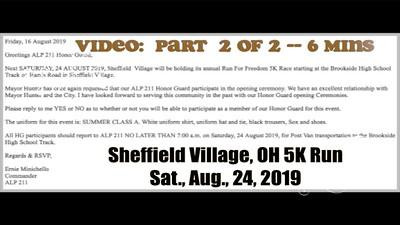 Video:  6 mins - Part 2 of 2, Sheffield Village, 5K Run., Sat., Aug. 24, 2019