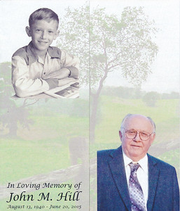 "Memorial Biography (front) for John M. Hill (1940 - 2015).  ""Barndoor Style"": left and right ends fold to the front middle."