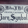 """""""Milton J. Hill, creator of Authentic Barn Symbols"""". This is the sign he took each year to the Kutztown Folk Festival. Ethel Smith offered to paint it for him."""