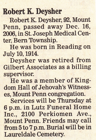 Robert K. Deysher, died Dec. 16, 2006.