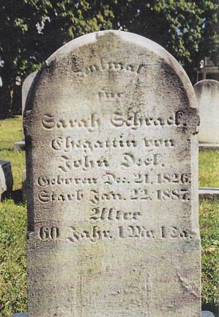 Sarah Schaeffer,  Wife of David Schrack.  Altalaha Cemetery, Rehersburg, PA. Wrong birth engraved on stone. Sarah born 21 Dec 1816, died 22 Jun 1887.