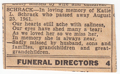 Katie L. Schrack passed away Aug 25, 1961...