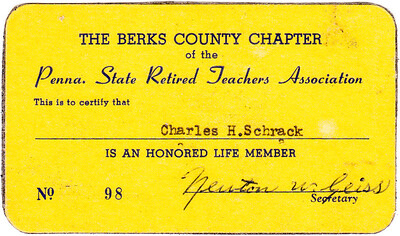 PA Retired Teachers Assoc.: Honored life member: Charles H. Schrack.