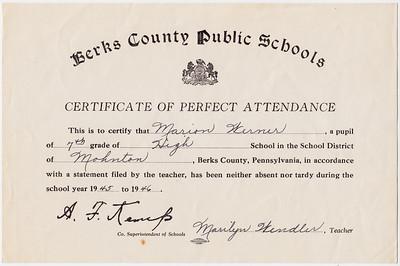 berks County Public Schools. Certificate of Perfect Attendance... Marian Werner, 7th grade, Mohnton Grade School... 1944-1945. Signed: A. F. Kemp, Marilyn Wendler (teacher).