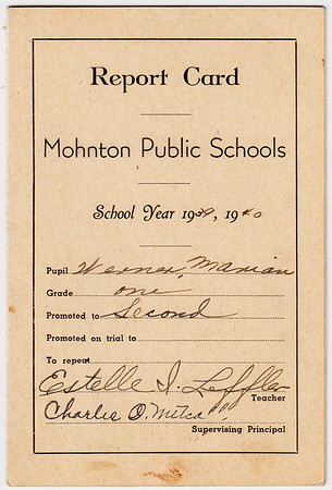 Report Card (page 1), Mohnton Public School, year 1939 - 1940, Marian Werner, grade one. Teacher Estelle I Leffler. Principal Charles O Metcalf.