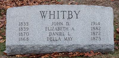 Whitby John D 1833 - 1914 Elizabeth A. 1839 - 1882 Daniel L. 1870 - 1872 Della May 1868 - 1875