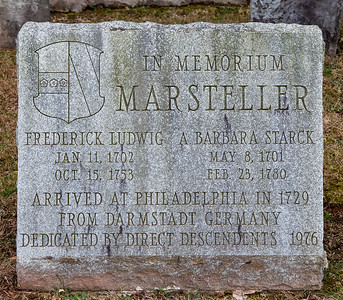 In Memorium Marsteller Frederick Ludwig, Jan 11, 1702, Oct 15, 1753 and A. Barbara Starck, May 8, 1701, Feb 23, 1780. Arrived at Philadelphia in 1729 from Darmstadt Germany