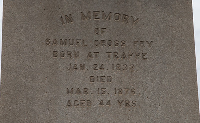 Samuel Gross Fry, born at Trappe, Jan 24, 1832, died March 15, 1876