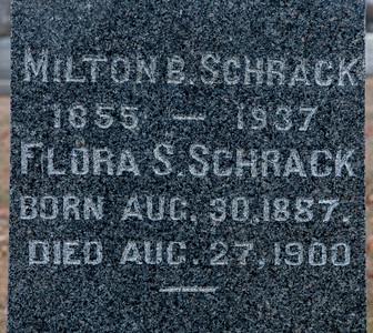 Milton B. Schrack, 1866 - 1937. Flora S. Schrack 1887 - 1900.