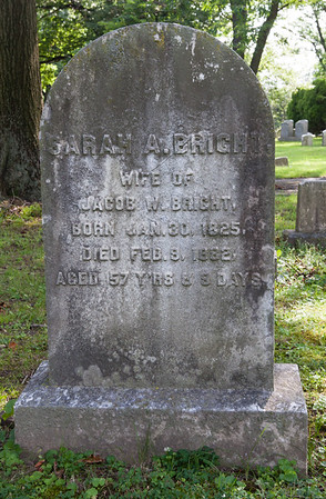 Sarah A. Bright, Jan 30, 1825 - Feb 9, 1862.  Wife of Jacob W. Bright.