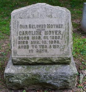 Mother: Caroline Moyer, March 31, 1823 - Aug 18, 1896.