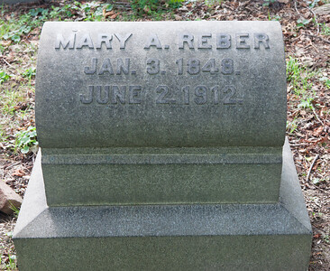 Mary A. Reber, Jan 3, 1848 - June 2, 1912.