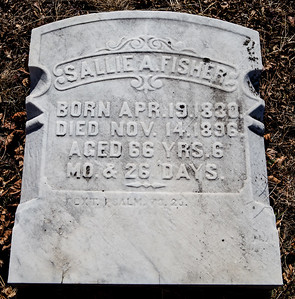 Sallie A. Fisher, Apr 19, 1830 - Nov 14, 1896.