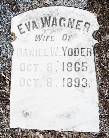 Eva Wagner, wife of Daniel W. Yoder, Oct 8, 1865 - Oct 8, 1893