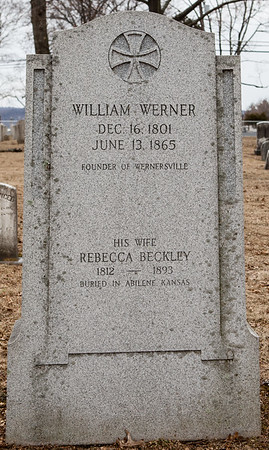 William Werner, Dec 16, 1801 to Jun 13, 1865, founder of Wernersville and his wife Rebecca Beckley (she buried in Kansas).