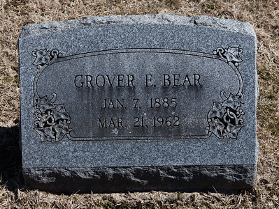 Grover E. Bear, Jan 7, 1885 - Mar 21, 1962.