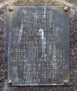 Plaque on tombstone reads: Revolutionary War patriot. Philip Faust, born Feb. 1713. Immi. of Aug 27, 1733. Married Magdalena nee Albrecht. Begat 6 sons, 4 daughters. 2 sons in the eternal. Died Apr. 19, 1786. Settled 2 miles south of here in 1742. One of the founders of St. Michael's Church. Oct 6, 1769. Serving as an elder.
