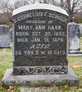 B. Cornelius F. Schock, 1852 - 1879, wife of Mary Ann Haas,