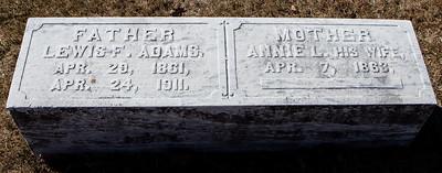 Father: Lewis F. Adams, Apr 29, 1861 - Apr 24, 1911.  Mother: Annie L. Adams, Apr 7, 1863 - ____.
