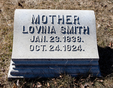 Mother: Lovina Smith, Jan 23, 1838 - Oct 24, 1924.  Note: This stone is with to the 'Smith - Grim' monument.