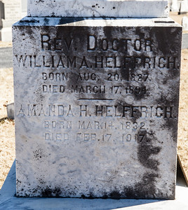 Rev. Doctor., William A. Helffrich, Aug 20, 1827 - March 17, 1894. and Amanda H. Helffrich, Mar 14, 1832 - Feb 17, 1917.