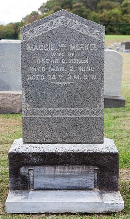 Maggie nee Merkel, wife of Oscar D. Adam, died Mar 2, 1890, age 24...