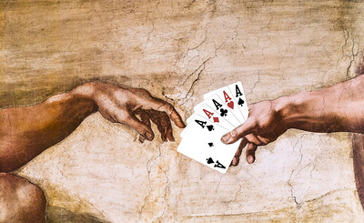 Don't play cards with God!