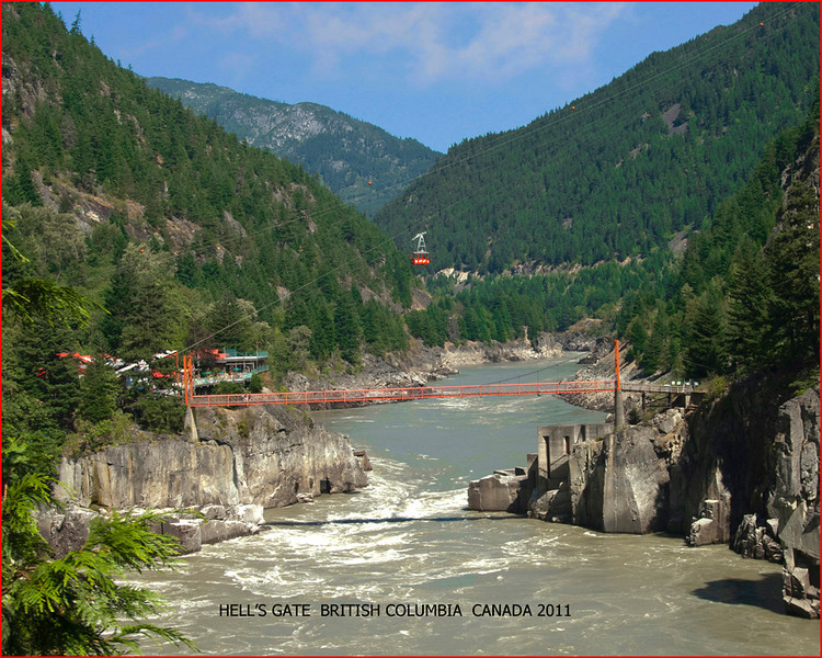 Hell's Gate - British Columbia<br /> Joe Tarlos
