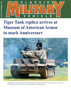 Tiger tank replica arrives at Museum of American Armor to mark anniversary | Classic Military Vehicle