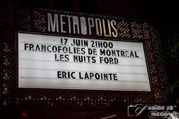 Francofolies Éric Lapointe Metropolis 17-06-17