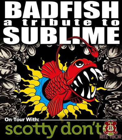 Badfish: A Tribute To Sublime | Scotty Don't March 5, 2009