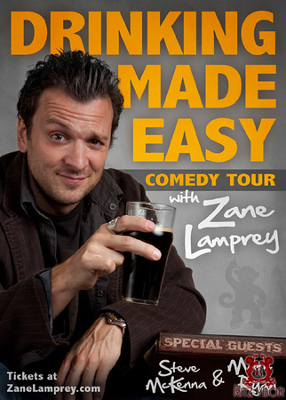 """Zane Lamprey """"The Drinking Made Easy Comedy Tour"""" May 20, 2010"""