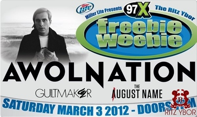 97x Freebie Weebie w/ Guiltmaker, The August Name & AWOLNATION March 3, 2012