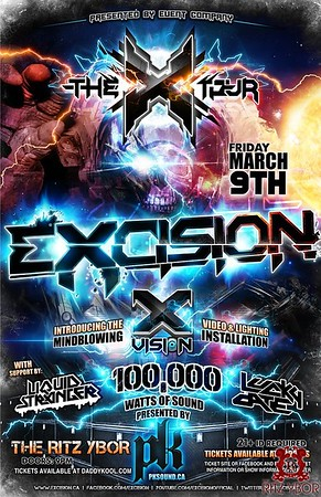 """EXCISION """"The X Tour"""" March 9, 2012"""