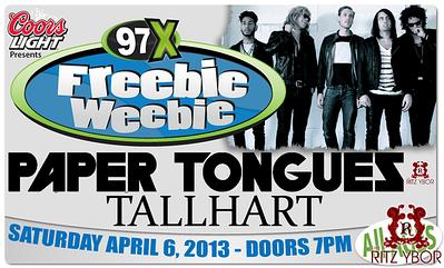 97X Freebie Weebie w/ Paper Tongues & Tallhart April 6, 2013