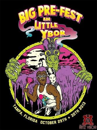 BIG PRE-FEST in Little Ybor October 29 & 30, 2013