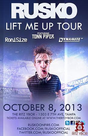 """Rusko """"Lift Me Up Tour"""" October 8, 2013"""