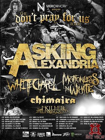 The Don't Pray For Us Tour w/ Asking Alexandria April 28, 2013